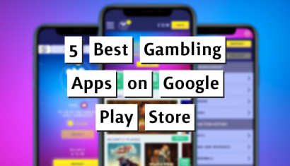 5 Best Gambling Apps on Google Play Store