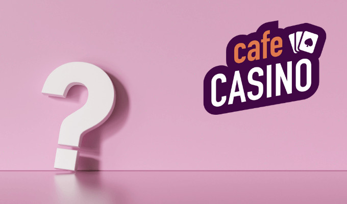 Cafe Casino FAQ Support
