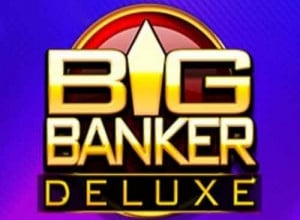Big Banker Deluxe – a CR Games Slot
